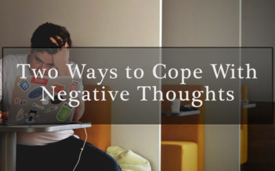 2 Ways to Cope with Negative Thoughts