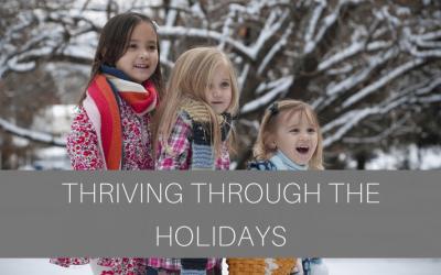 Thriving Through The Holidays